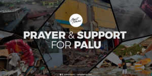 PRAYER AND SUPPORT FOR PALU